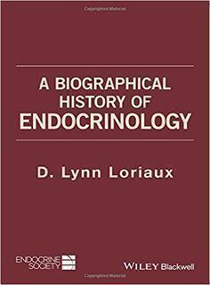 A BIOGRAPHICAL HISTORY OF ENDOCRINOLOGY  2016 - داخلی